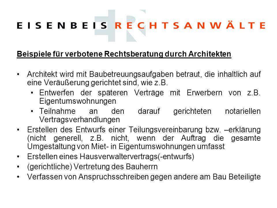 Beispiele für verbotene Rechtsberatung durch Architekten