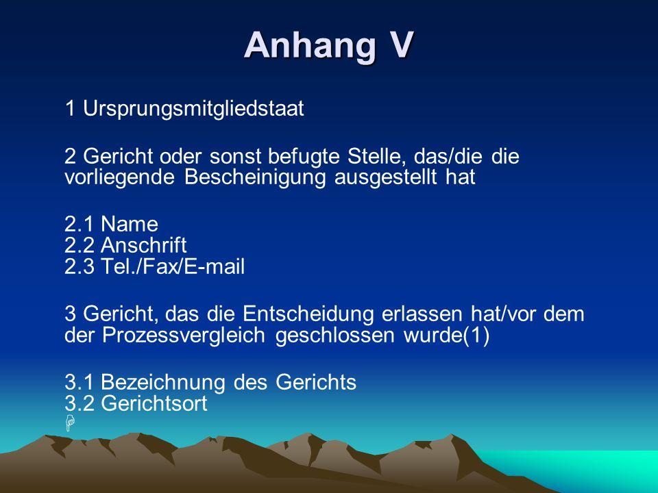 Anhang V 1 Ursprungsmitgliedstaat