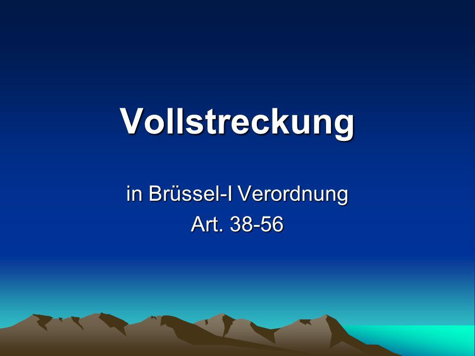 in Brüssel-I Verordnung Art. 38-56