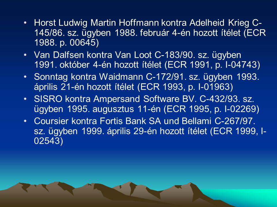 Horst Ludwig Martin Hoffmann kontra Adelheid Krieg C-145/86. sz