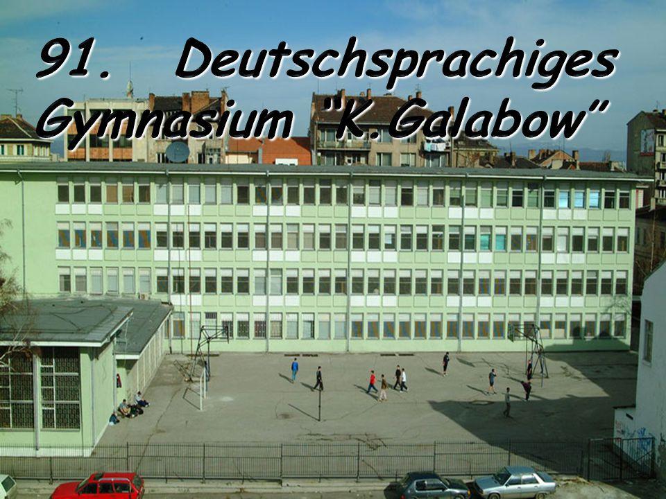 91. Deutschsprachiges Gymnasium K.Galabow