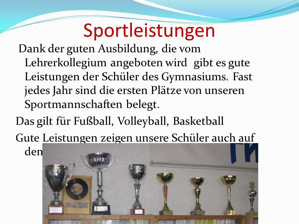 Sportleistungen Das gilt für Fußball, Volleyball, Basketball