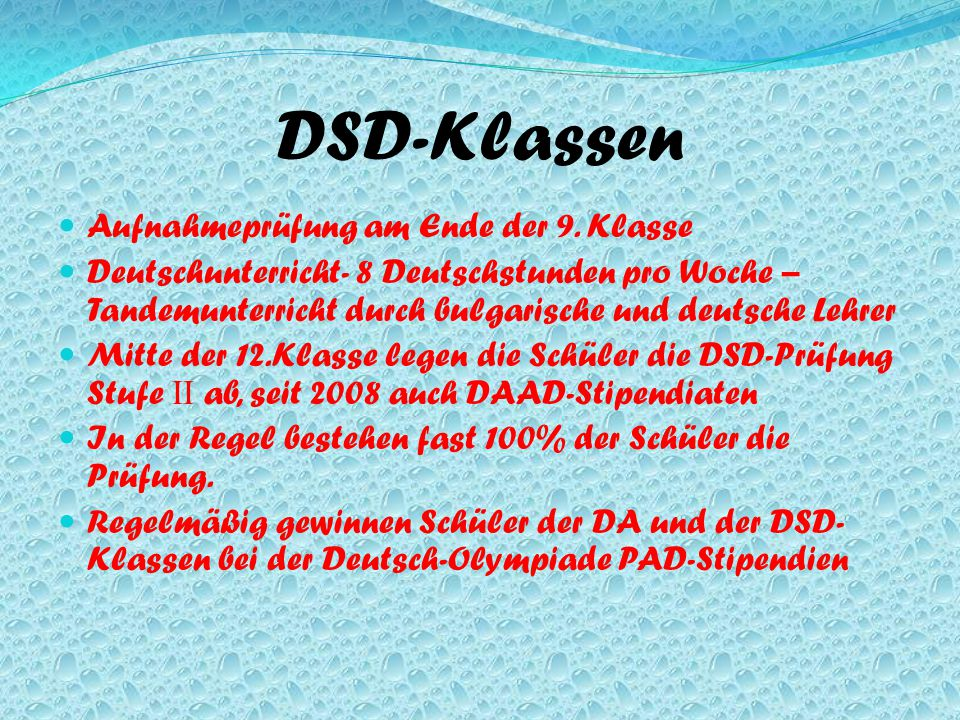 DSD-Klassen Aufnahmeprüfung am Ende der 9. Klasse