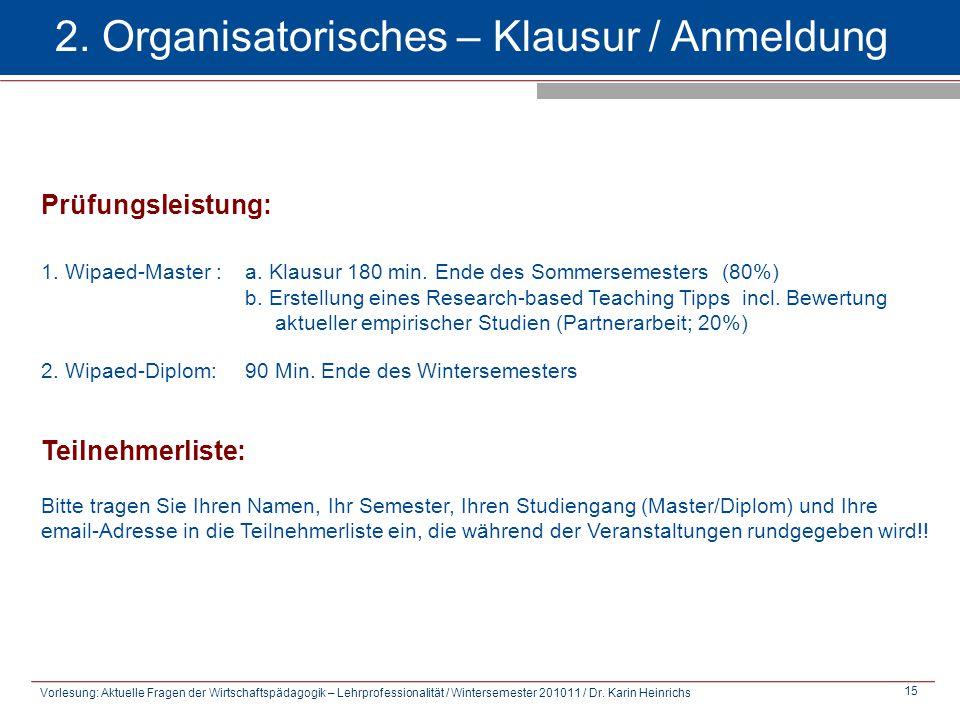 2. Organisatorisches – Klausur / Anmeldung