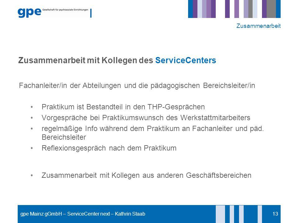 Zusammenarbeit mit Kollegen des ServiceCenters