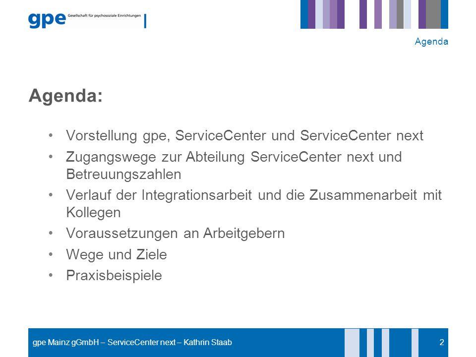 Agenda: Vorstellung gpe, ServiceCenter und ServiceCenter next