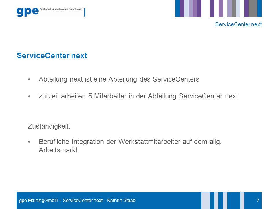 ServiceCenter next ServiceCenter next. Abteilung next ist eine Abteilung des ServiceCenters.