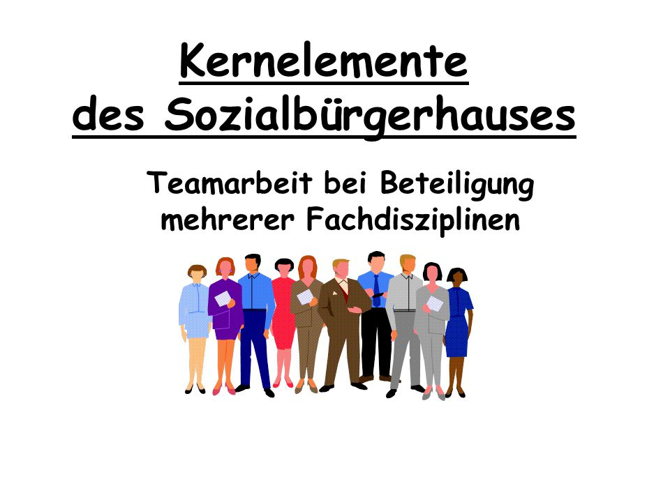 Kernelemente des Sozialbürgerhauses