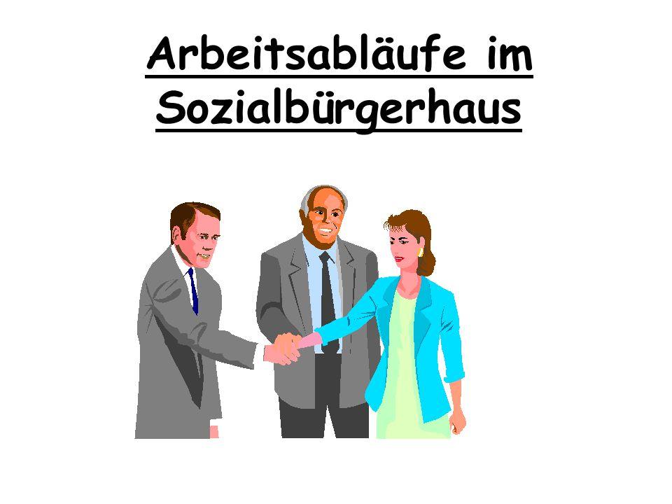 Arbeitsabläufe im Sozialbürgerhaus