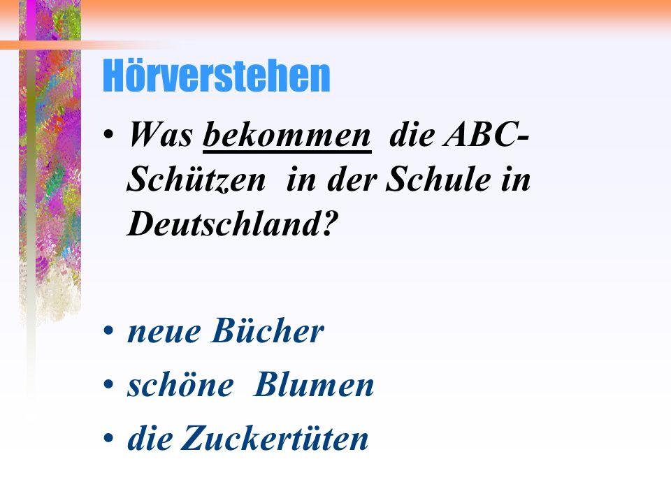 Hörverstehen Was bekommen die ABC-Schützen in der Schule in Deutschland neue Bücher. schöne Blumen.