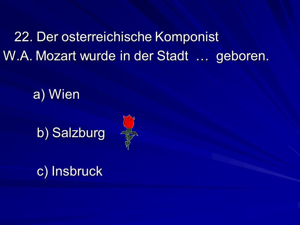 22. Der osterreichische Komponist