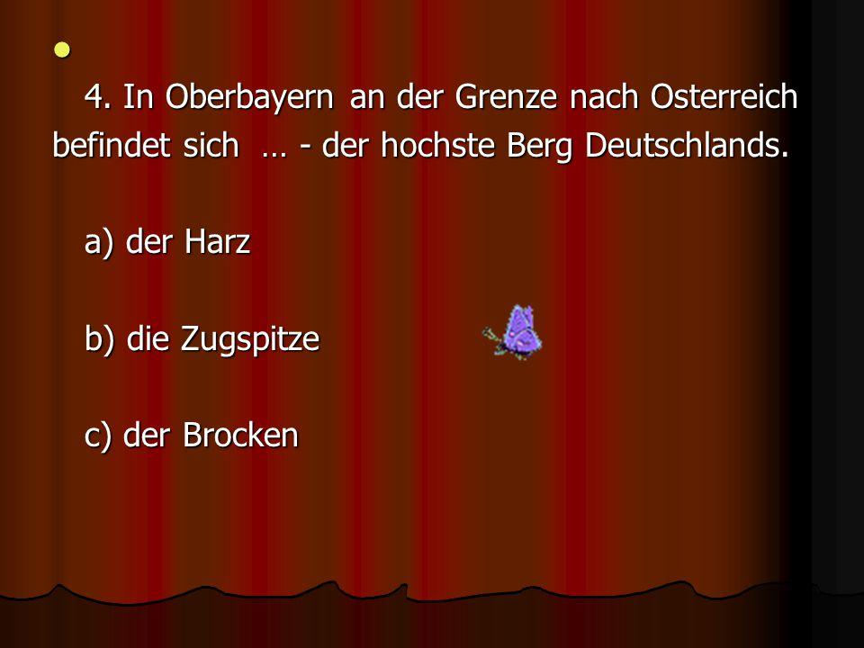 4. In Oberbayern an der Grenze nach Osterreich