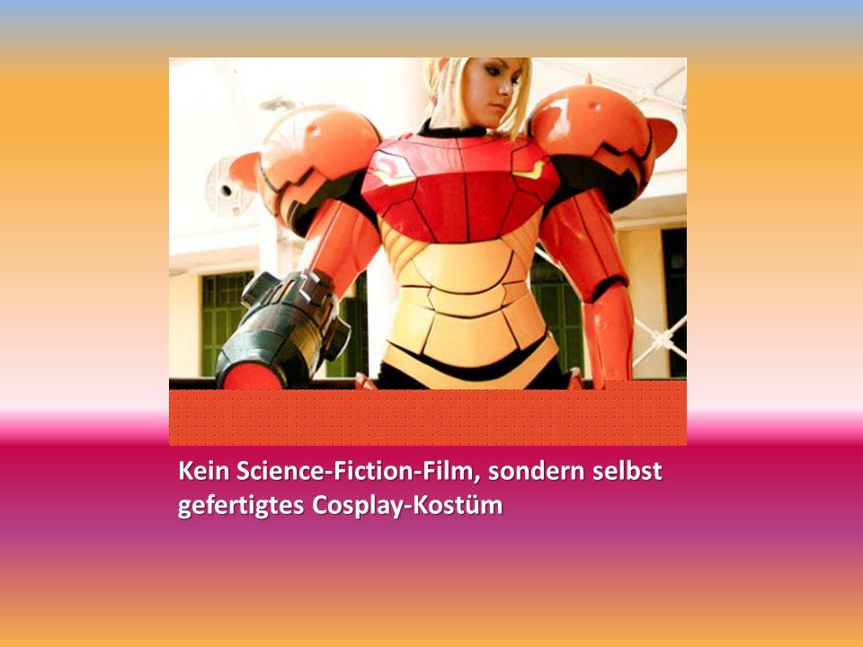 Kein Science-Fiction-Film, sondern selbst gefertigtes Cosplay-Kostüm
