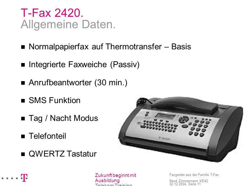 T-Fax 2420. Allgemeine Daten.