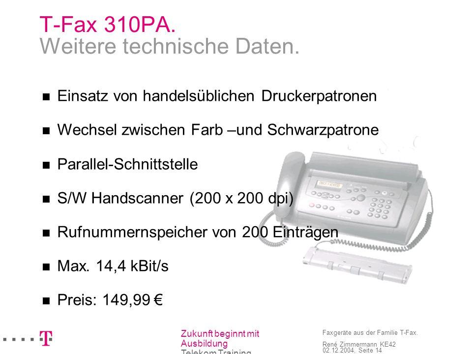 T-Fax 310PA. Weitere technische Daten.