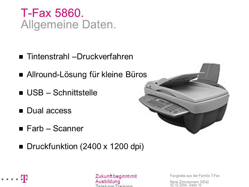 T-Fax 5860. Allgemeine Daten.