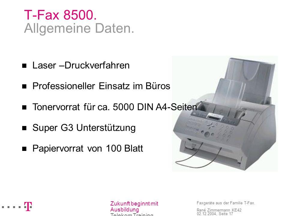 T-Fax 8500. Allgemeine Daten.