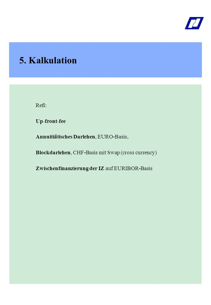 5. Kalkulation Refi: Up-front-fee