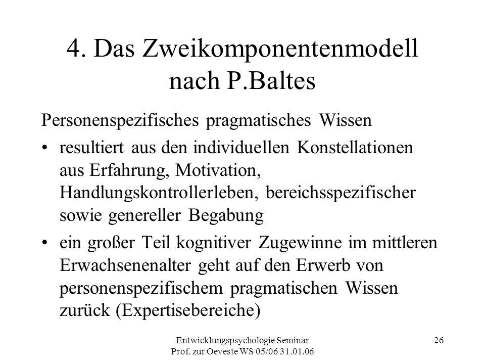 4. Das Zweikomponentenmodell nach P.Baltes