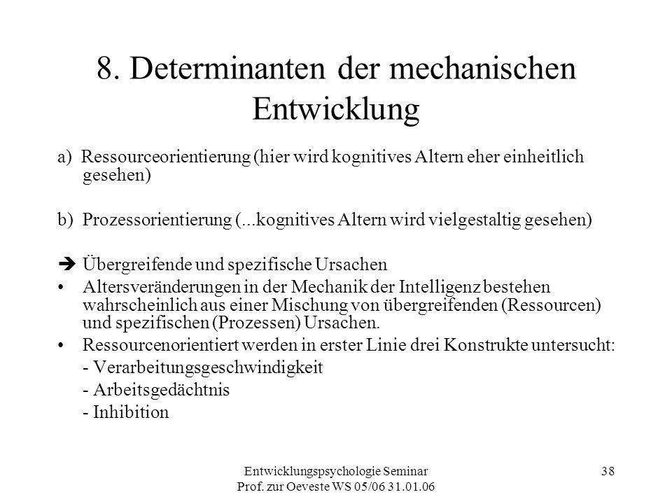 8. Determinanten der mechanischen Entwicklung