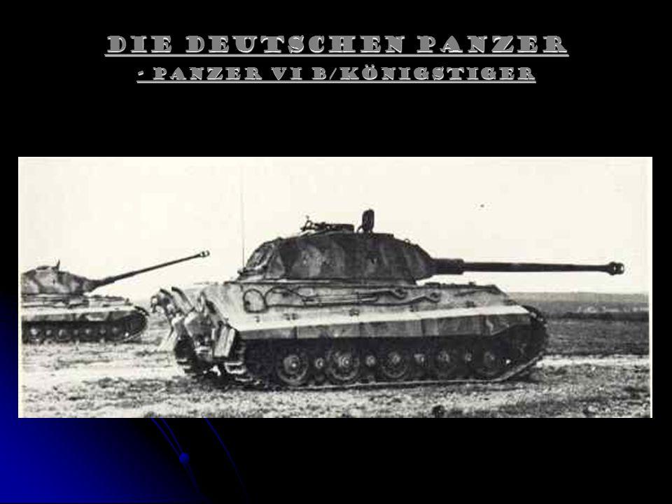 - Panzer VI B/Königstiger
