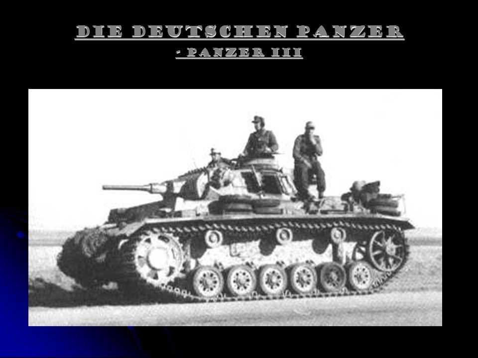 Die Deutschen Panzer - Panzer III