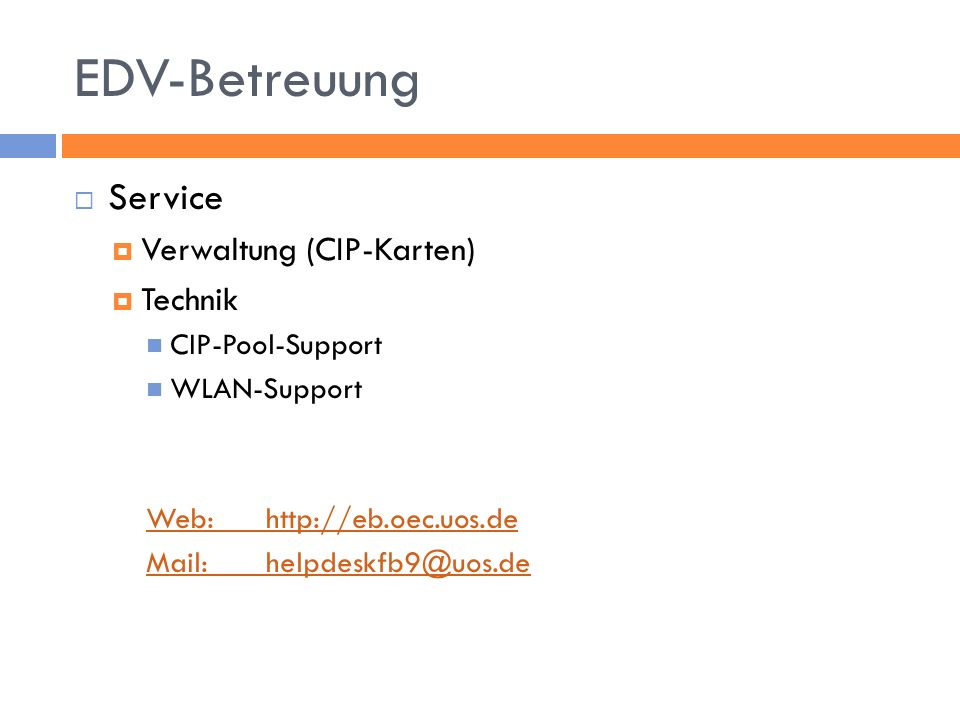 EDV-Betreuung Service Verwaltung (CIP-Karten) Technik CIP-Pool-Support