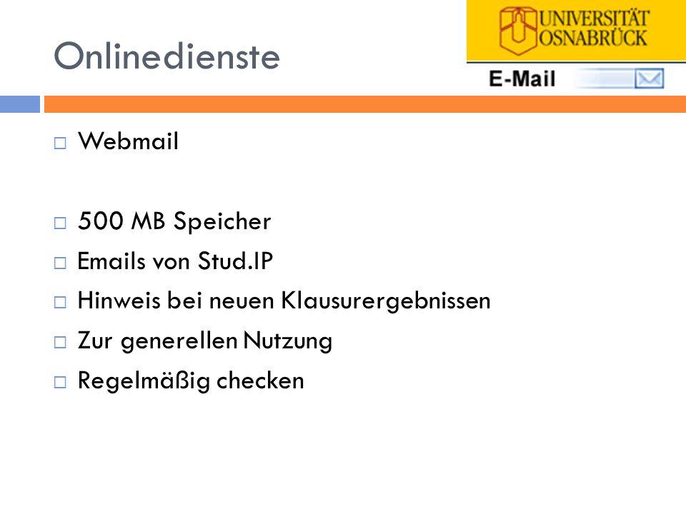 Onlinedienste Webmail 500 MB Speicher Emails von Stud.IP