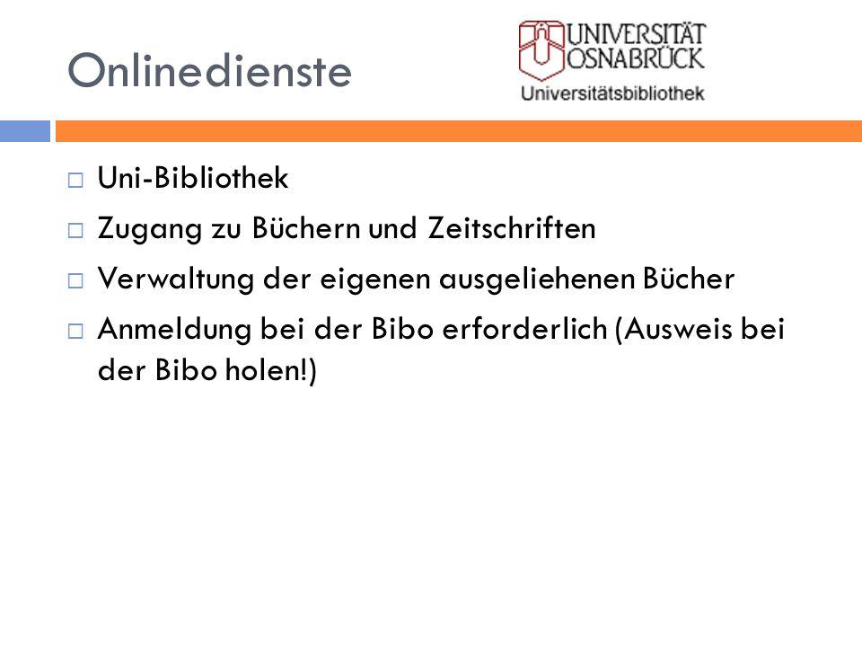Onlinedienste Uni-Bibliothek Zugang zu Büchern und Zeitschriften