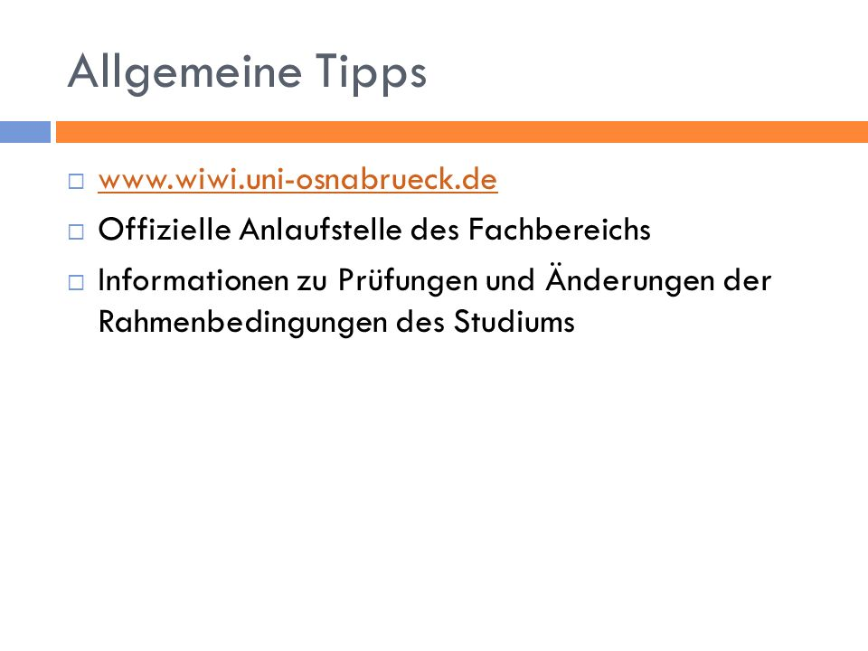 Allgemeine Tipps www.wiwi.uni-osnabrueck.de