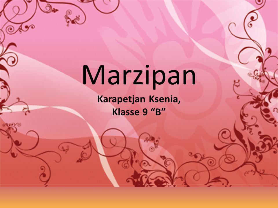 Marzipan Karapetjan Ksenia, Klasse 9 B