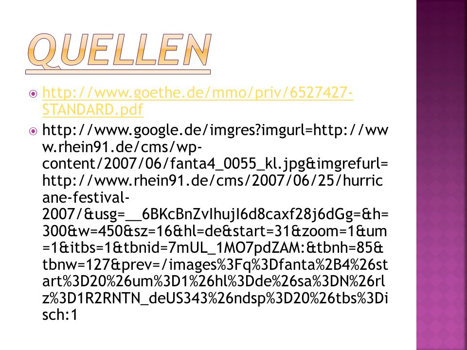 Quellen http://www.goethe.de/mmo/priv/6527427- STANDARD.pdf