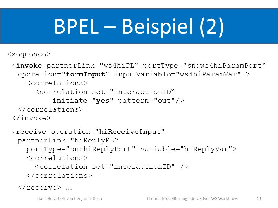 BPEL – Beispiel (2) <sequence>