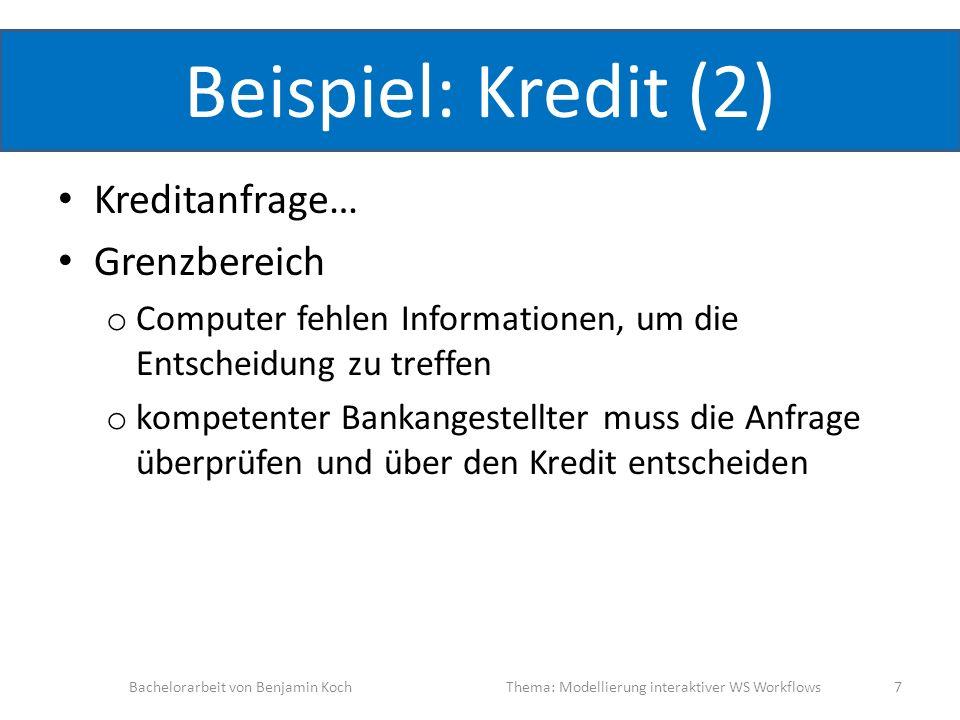 Beispiel: Kredit (2) Kreditanfrage… Grenzbereich