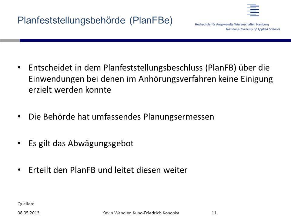 Planfeststellungsbehörde (PlanFBe)