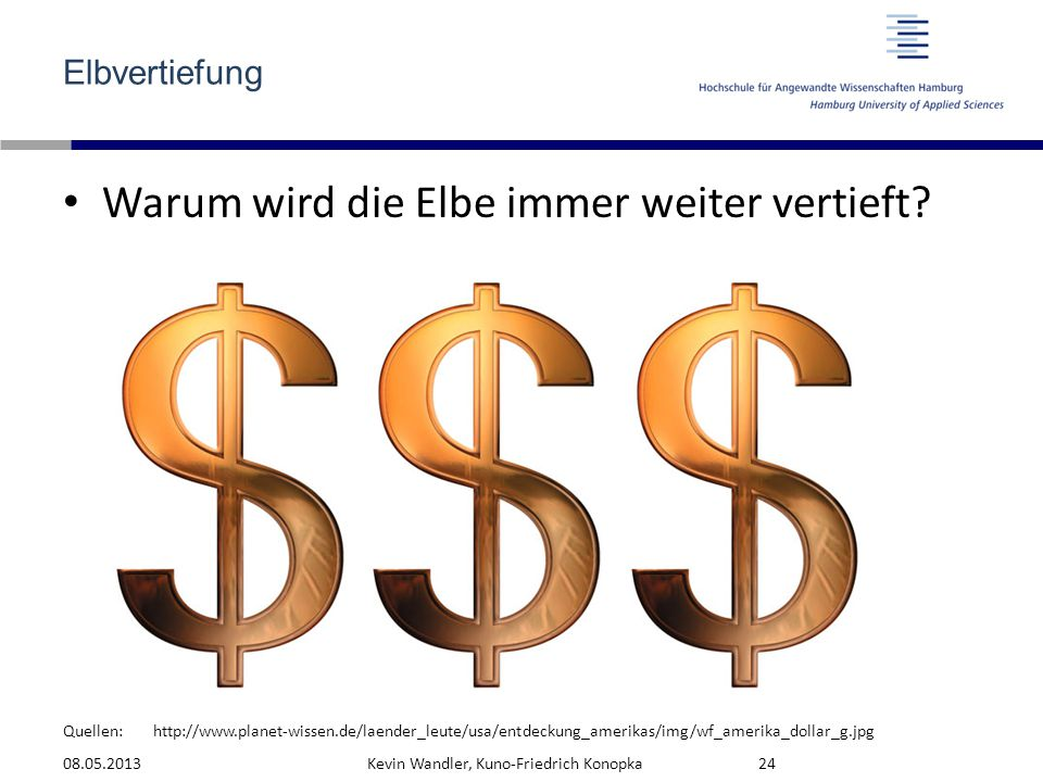 Warum wird die Elbe immer weiter vertieft