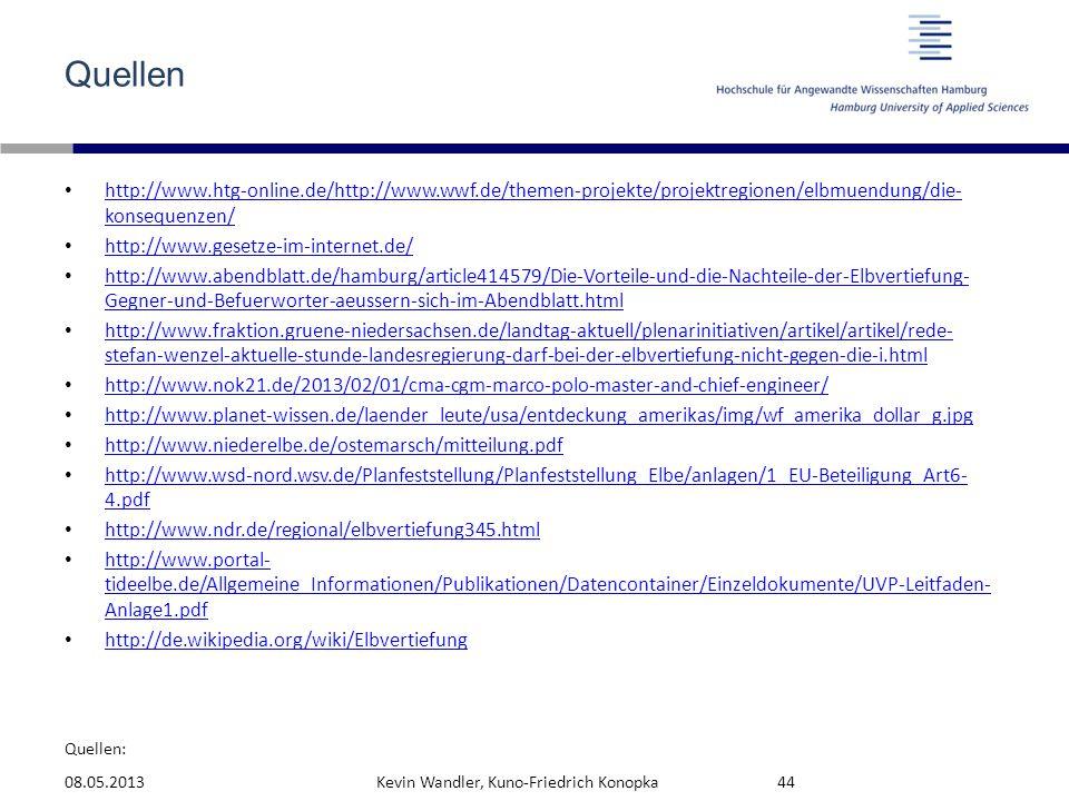 Quellen http://www.htg-online.de/http://www.wwf.de/themen-projekte/projektregionen/elbmuendung/die-konsequenzen/