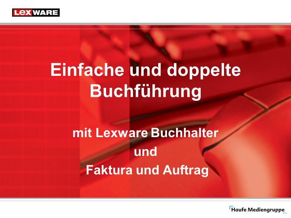 Einfache und doppelte Buchführung mit Lexware Buchhalter