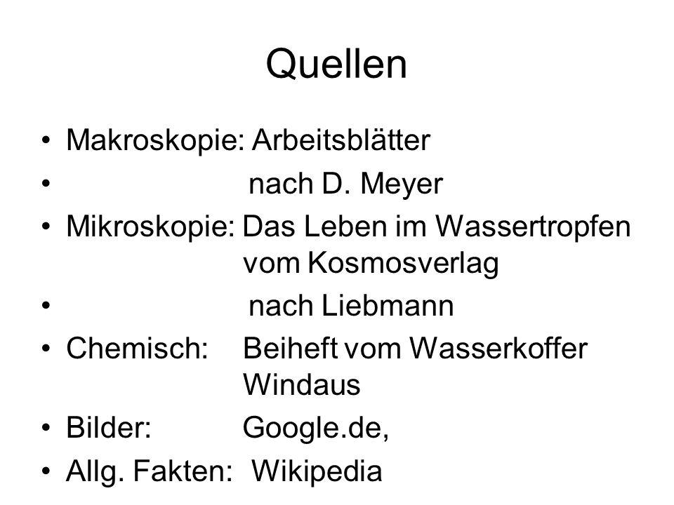 Quellen Makroskopie: Arbeitsblätter nach D. Meyer