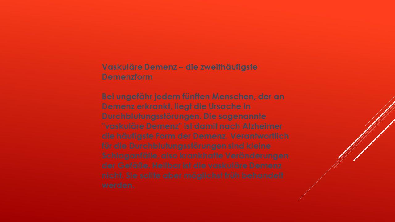 Vaskuläre Demenz – die zweithäufigste Demenzform