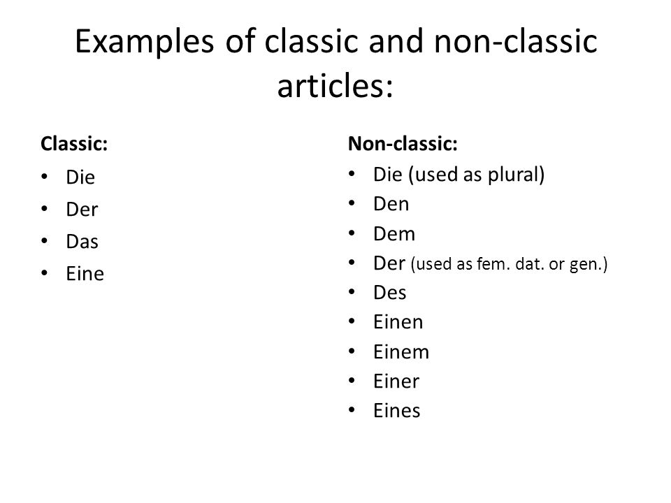 Examples of classic and non-classic articles:
