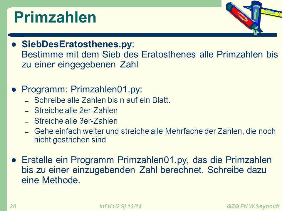 Primzahlen SiebDesEratosthenes.py: Bestimme mit dem Sieb des Eratosthenes alle Primzahlen bis zu einer eingegebenen Zahl.
