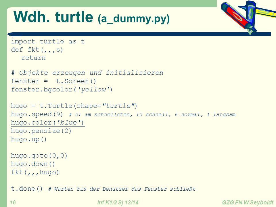 Wdh. turtle (a_dummy.py)