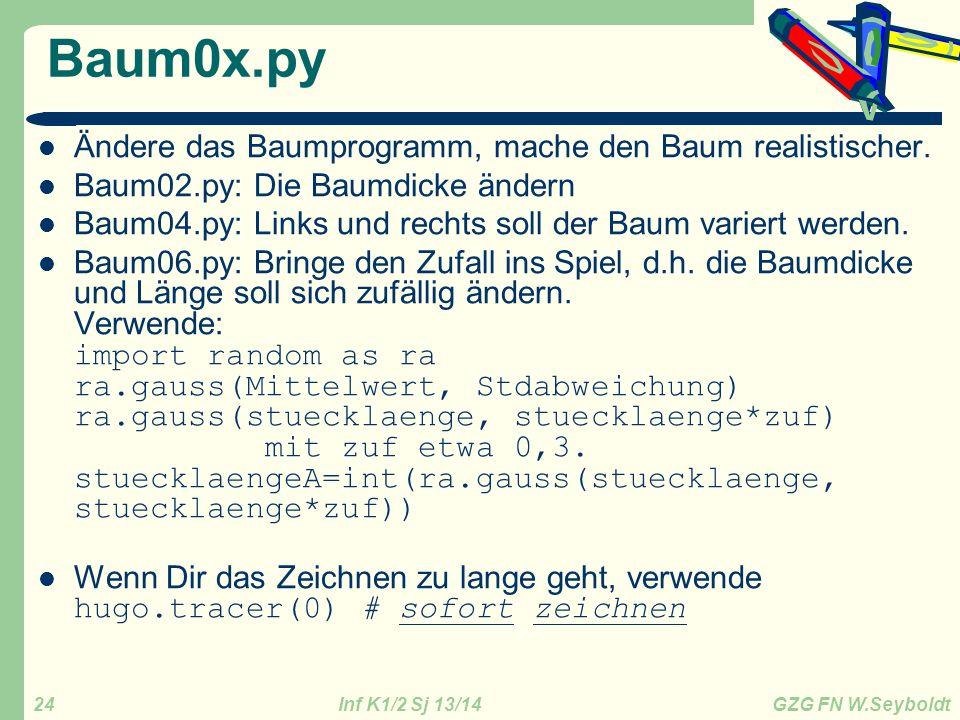 Baum0x.py Ändere das Baumprogramm, mache den Baum realistischer.