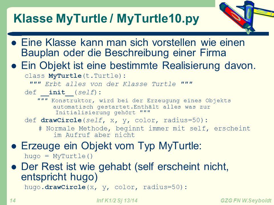 Klasse MyTurtle / MyTurtle10.py
