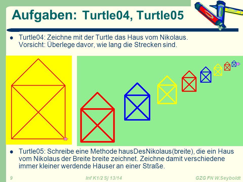 Aufgaben: Turtle04, Turtle05
