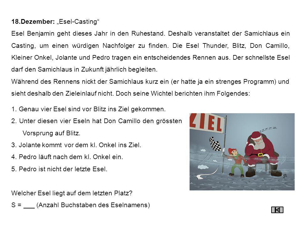 """18.Dezember: """"Esel-Casting"""