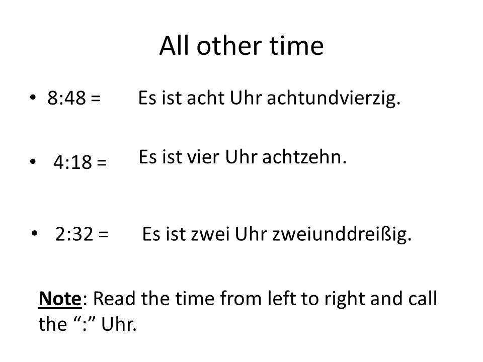 All other time 8:48 = Es ist acht Uhr achtundvierzig.