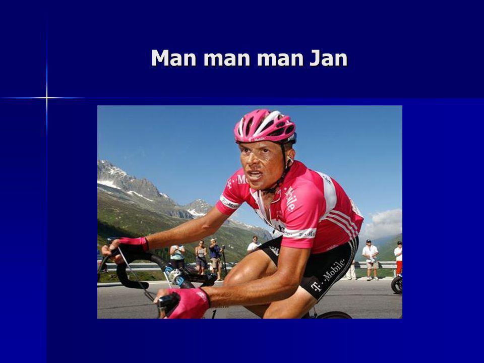 Man man man Jan