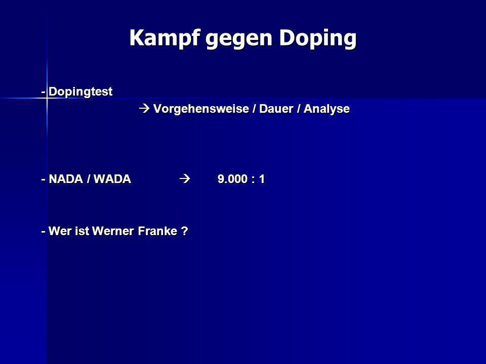 Kampf gegen Doping - Dopingtest  Vorgehensweise / Dauer / Analyse